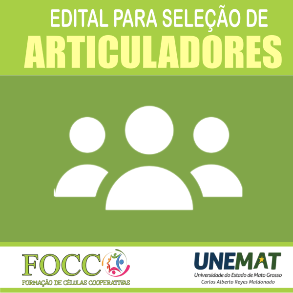 EDITAL Nº. 003/2019 - UNEMAT/PROEG/APE – FOCCO – SELEÇÃO DE BOLSISTAS DO PROGRAMA DE FORMAÇÃO DE CÉLULAS COOPERATIVAS