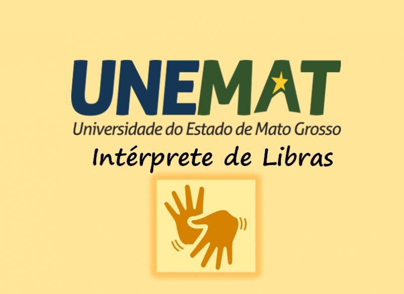 Edital nº 001/2020-PTES/UNEMAT: Intérprete de Libras - Campus de Cáceres, Diamantino, Juara, Nova Mutum e Tangará da Serra